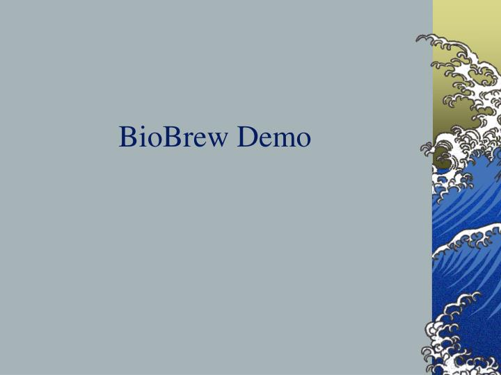 BioBrew Demo