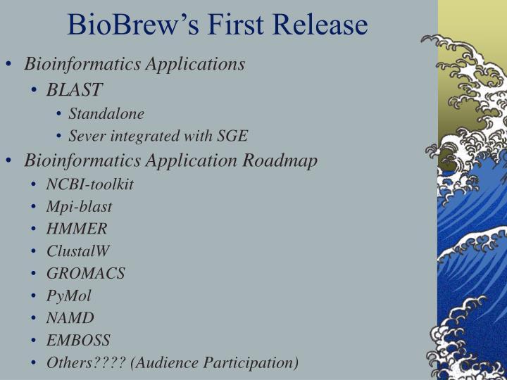 BioBrew's First Release