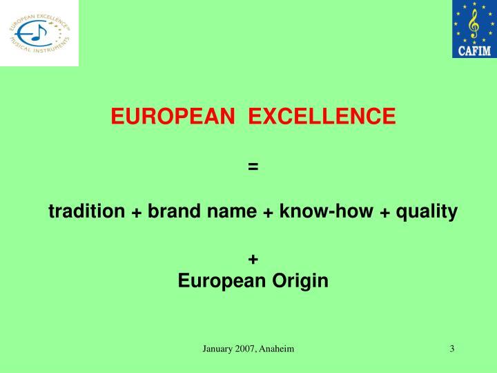 EUROPEAN  EXCELLENCE