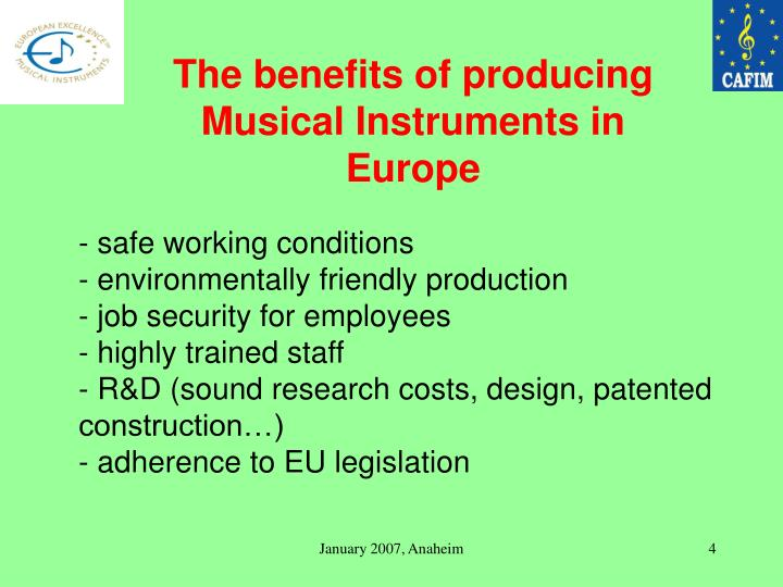 The benefits of producing Musical Instruments in Europe