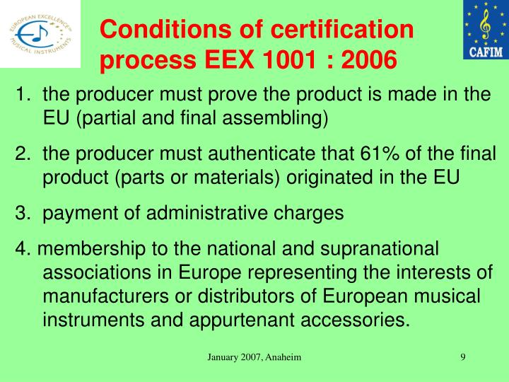 Conditions of certification process EEX 1001 : 2006