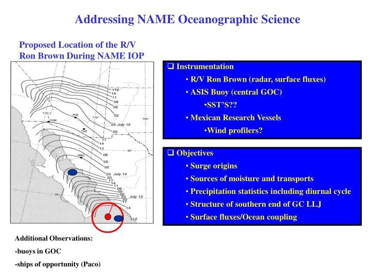 Addressing NAME Oceanographic Science