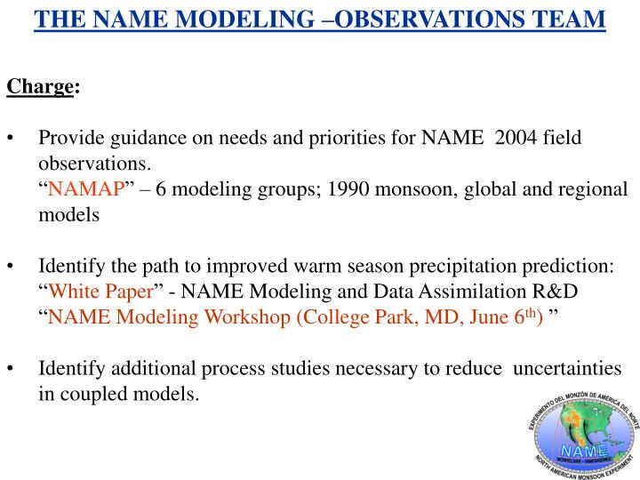 THE NAME MODELING –OBSERVATIONS TEAM