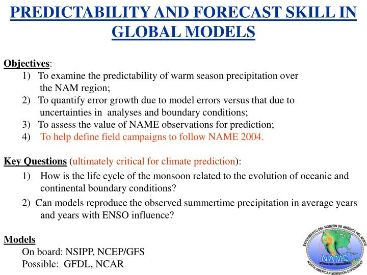 PREDICTABILITY AND FORECAST SKILL IN GLOBAL MODELS