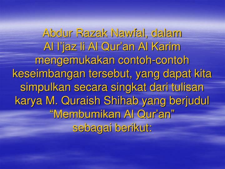 Abdur Razak Nawfal, dalam