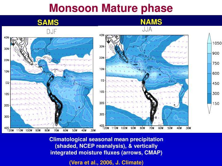 Monsoon Mature phase