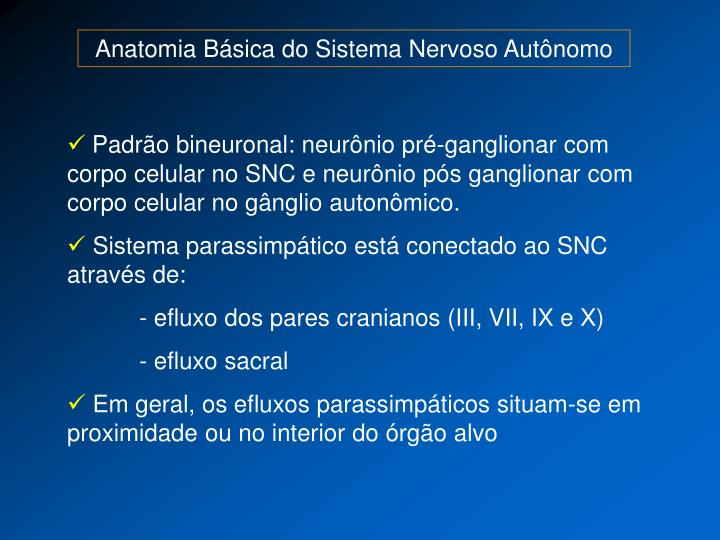 Anatomia Básica do Sistema Nervoso Autônomo