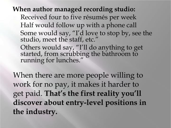 When author managed recording studio: