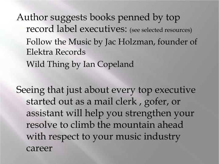 Author suggests books penned by top record label executives: