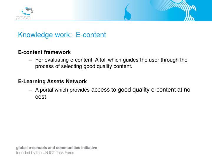 Knowledge work:  E-content