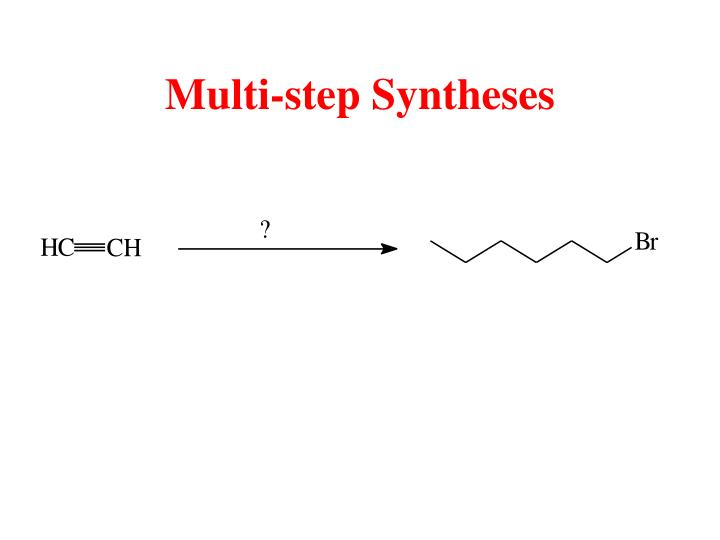 Multi-step Syntheses