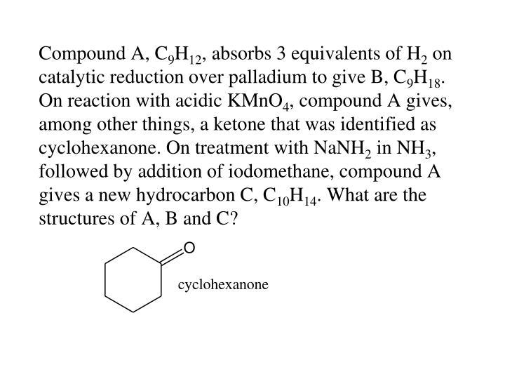 Compound A, C