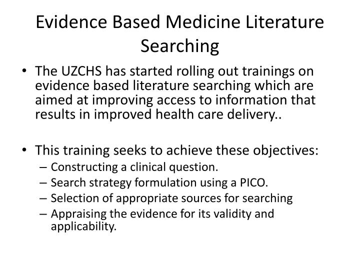Evidence Based Medicine Literature Searching