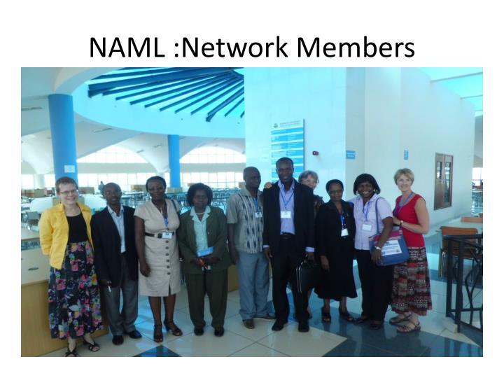 NAML :Network Members