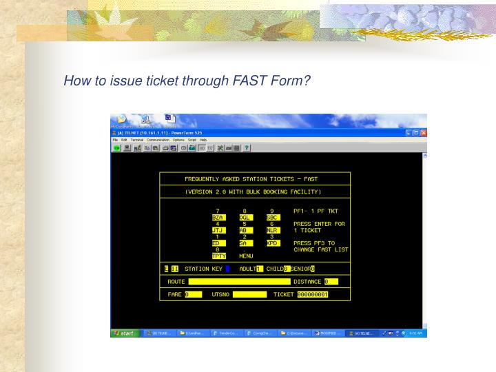 How to issue ticket through FAST Form?