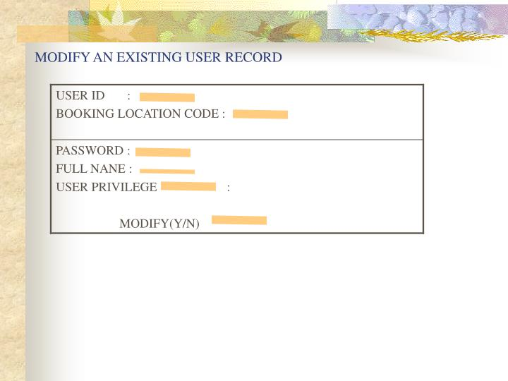 MODIFY AN EXISTING USER RECORD
