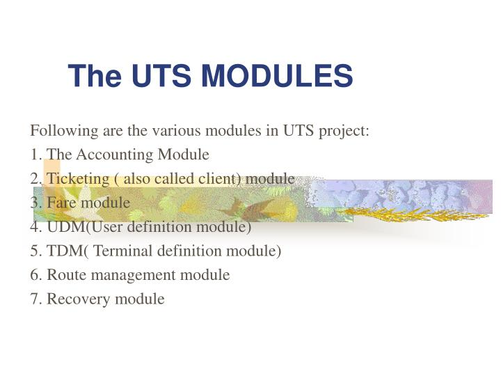 The uts modules