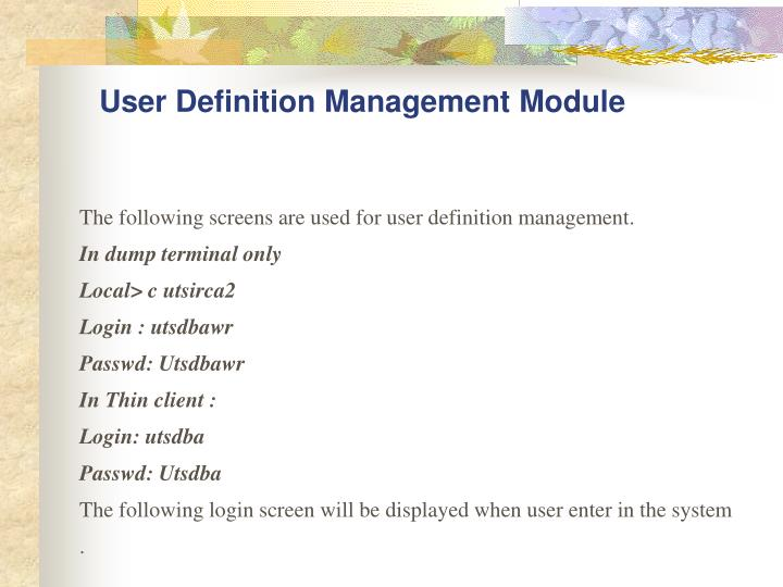 User Definition Management Module