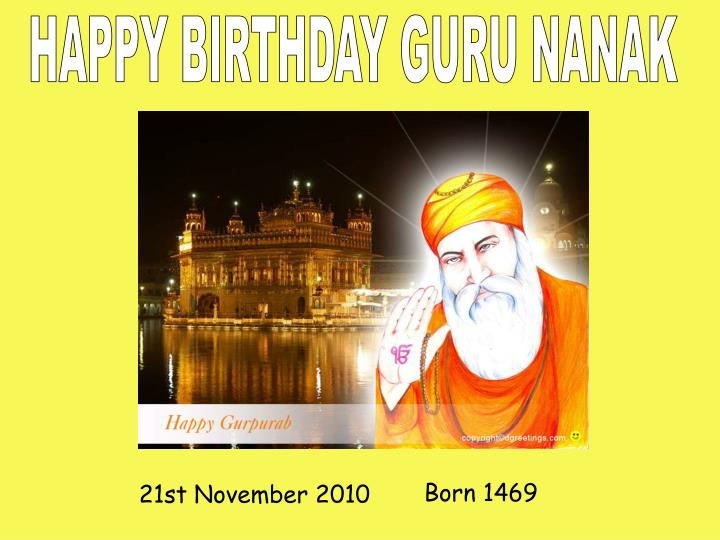 HAPPY BIRTHDAY GURU NANAK