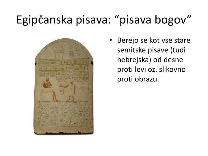 """Egipčanska pisava: """"pisava bogov"""""""