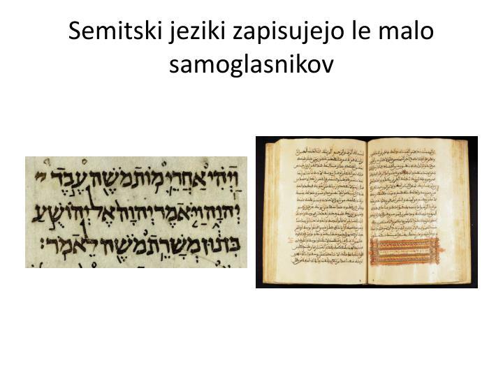 Semitski jeziki zapisujejo le malo samoglasnikov