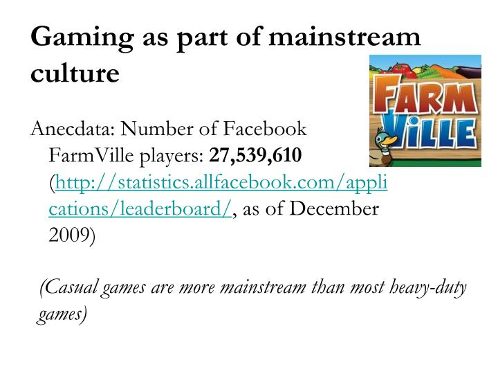 Anecdata: Number of Facebook FarmVille players: