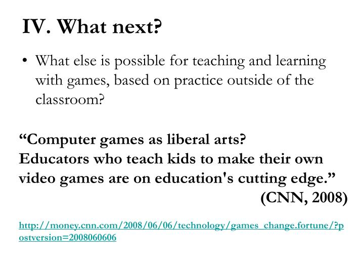 What else is possible for teaching and learning with games, based on practice outside of the classroom?