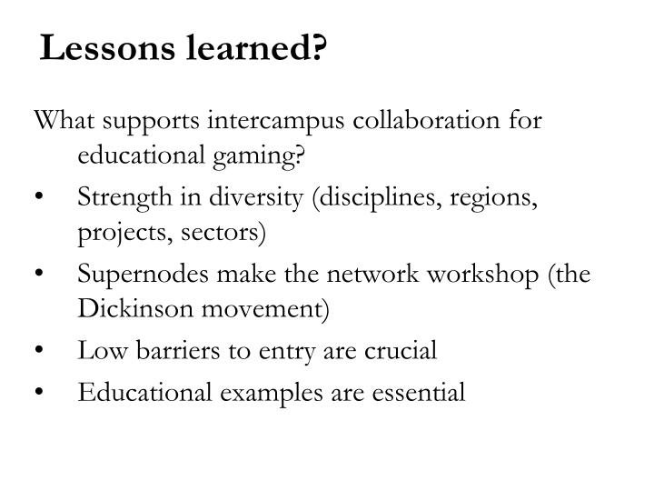 What supports intercampus collaboration for educational gaming?