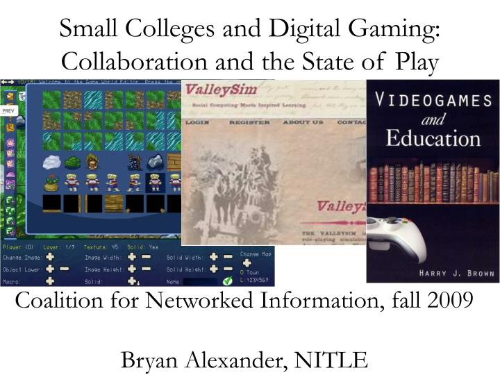 Small Colleges and Digital Gaming: