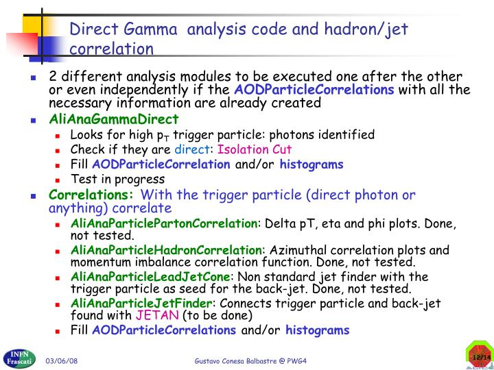 Direct Gamma  analysis code and hadron/jet correlation