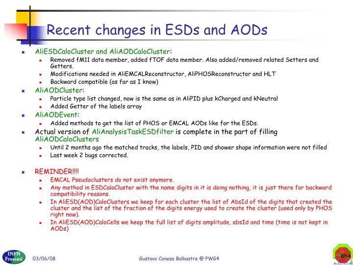 Recent changes in esds and aods