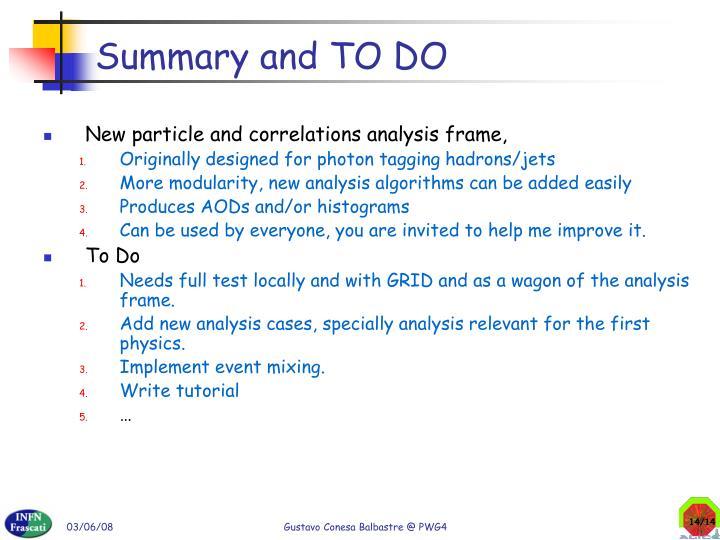Summary and TO DO