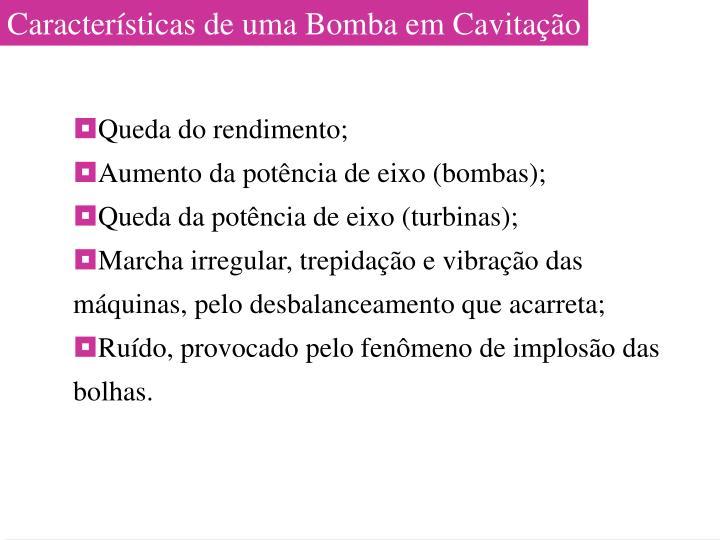 Características de uma Bomba em Cavitação