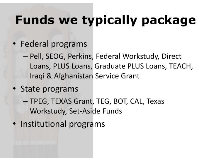 Funds we typically package