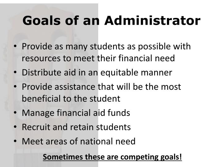 Goals of an Administrator