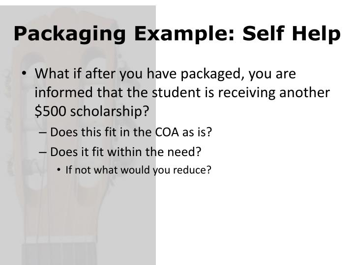 Packaging Example: Self Help