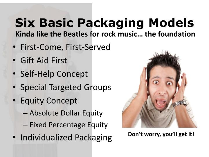 Six Basic Packaging Models