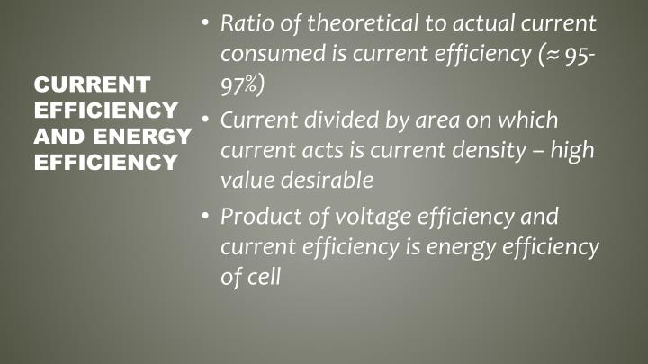 Ratio of theoretical to actual current consumed is current efficiency (
