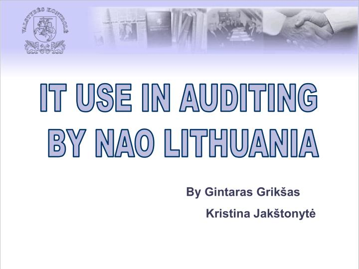 IT USE IN AUDITING