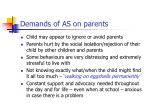 demands of as on parents
