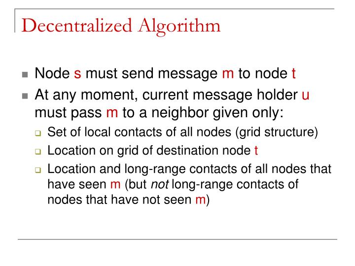 Decentralized Algorithm