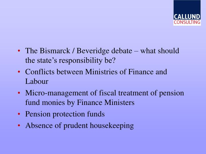The Bismarck / Beveridge debate – what should the state's responsibility be?