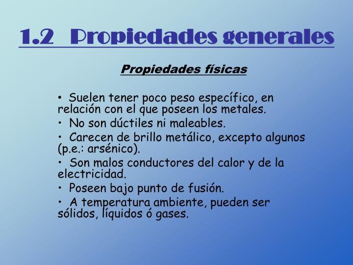 1.2   Propiedades generales