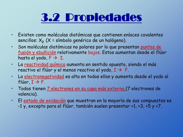 3.2  Propiedades