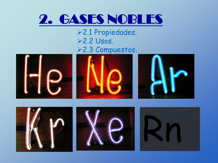 2.  GASES NOBLES