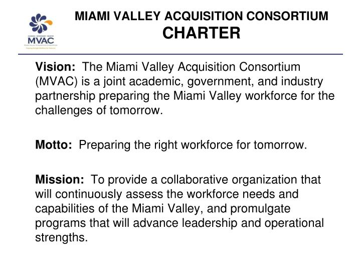 MIAMI VALLEY ACQUISITION CONSORTIUM