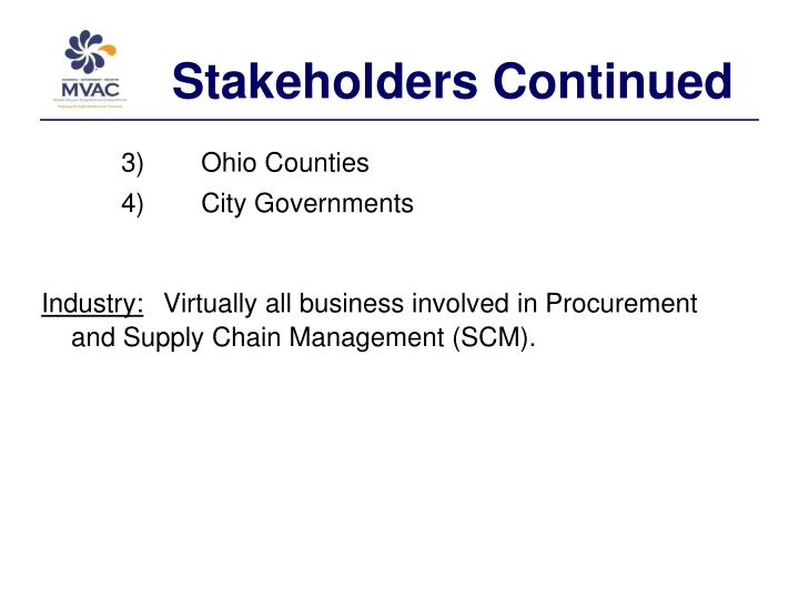 Stakeholders Continued