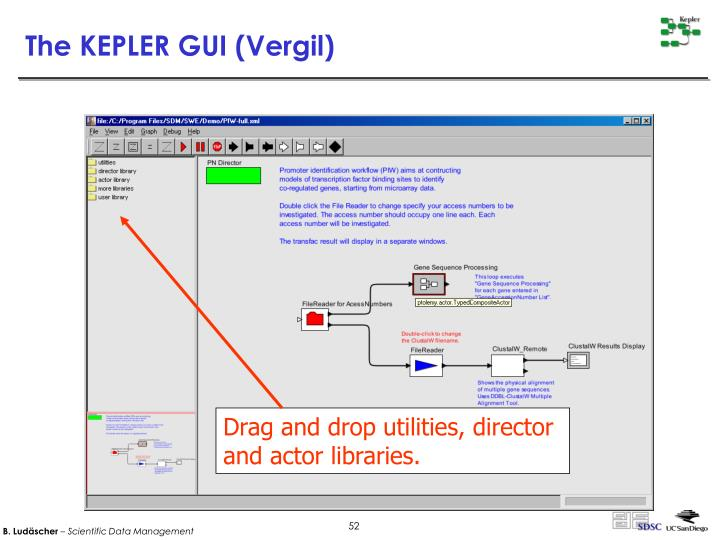 The KEPLER GUI (Vergil)
