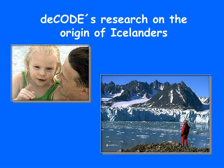 deCODE´s research on the origin of Icelanders