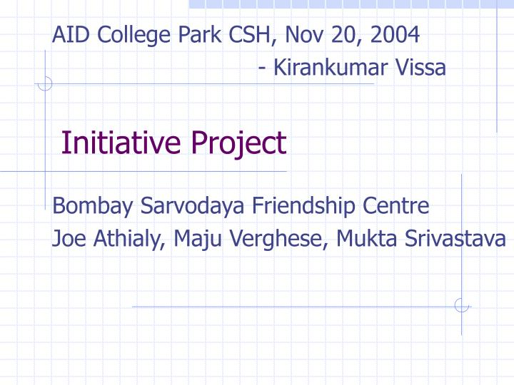 Initiative project
